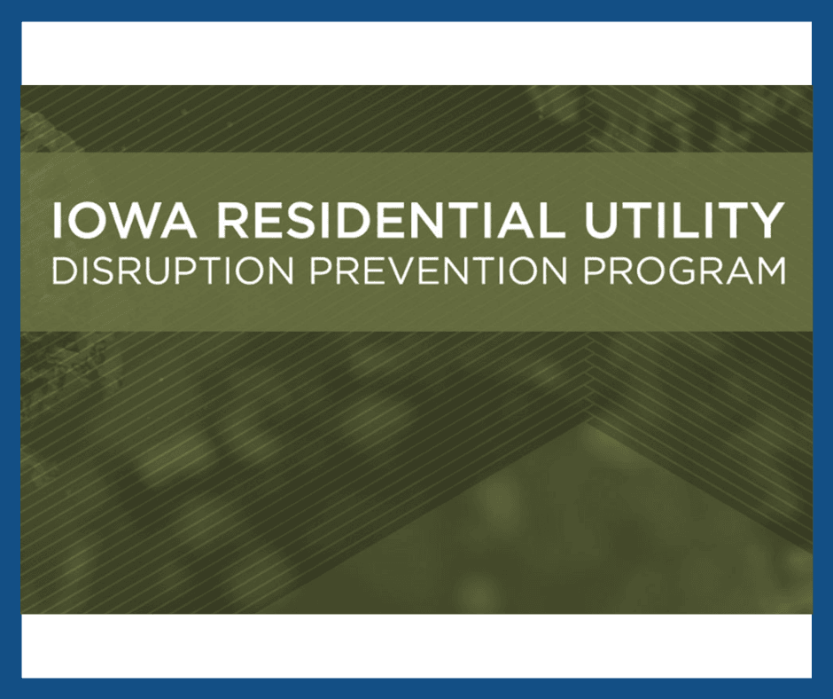 Iowa Residential Utility Disruption Prevention Program